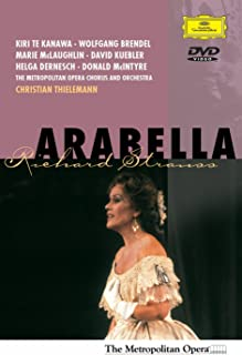 Richard Strauss - Arabella / Thielemann, Te Kanawa, Brendel, Metropolitan Opera