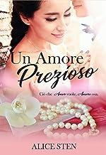 Un amore prezioso (Italian Edition)