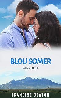 Blou Somer: 'n Blouberg Novelle (Afrikaans Edition)