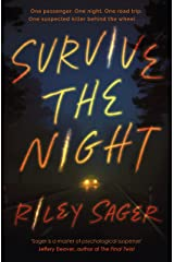 Survive the Night: 'A one-sitting-read of a thriller' Jeffery Deaver (English Edition) eBook Kindle