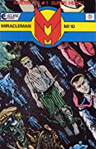 Miracleman: A Dream of Flying, The Red King Syndrome, Olympus: The Complete Alan Moore Issues (Volume 1)
