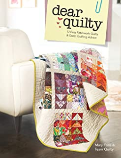 Dear Quilty: 12 Easy Patchwork Quilts + Great Quilting Advice