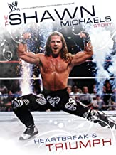WWE Shawn Michaels Heartbreak & Triumph