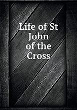 Life of St John of the Cross