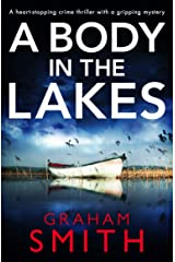 A Body in the Lakes: A gripping crime thriller with a heart-stopping twist Kindle Edition
