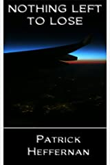 Nothing Left to Lose Kindle Edition