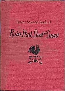 Junior Science Book of Rain, Hail, Sleet & Snow