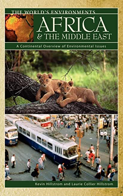 Africa & the Middle East: A Continental Overview of Environmental Issues