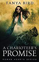 A Charioteer's Promise (Roman Hearts)