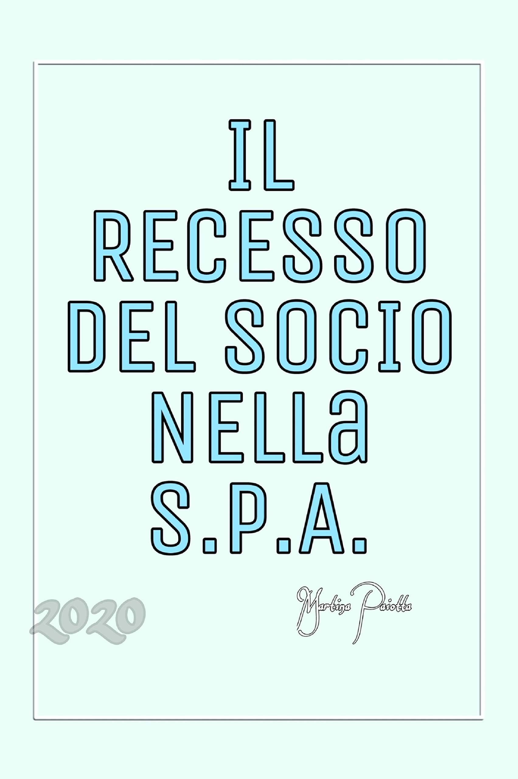 Il Recesso del Socio nella S.p.A. (Italian Edition)