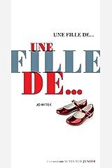 Une fille de... (French Edition) Kindle Edition