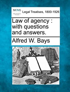 Law of Agency: With Questions and Answers.