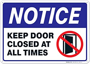 Keep Door Closed Sign, 10x14 Inches, Rust Free .040 Aluminum, Fade Resistant, Easy Mounting, Indoor/Outdoor Use, Made in U...