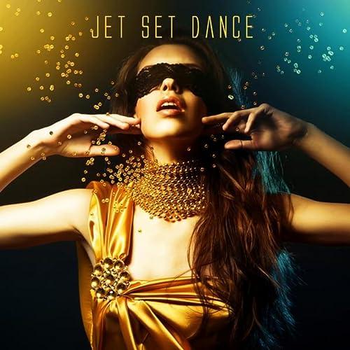 Jet Set Dance by Various artists on Amazon Music - Amazon.com