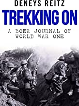 Trekking On: A Boer Journal of World War One