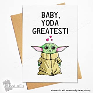 Baby Yoda Greatest Card | Star Wars Valentines Card | Star Wars Birthday Card | A7 Size - 5x7 Greeting Cards