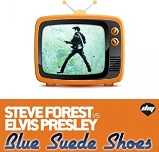 Blue Suede Shoes (Steve Forest Vs Elvis Presley)