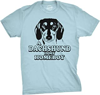 Dachshund is My Homeboy T Shirt Funny Weiner Dog Face T Shirts Clever Tees