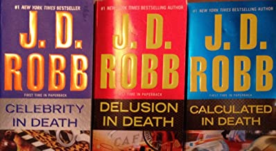 J. D. Robb Collection of In Death Books, 3 Volumes, Celebrity in Death, Delusion in Death, Calculated in Death