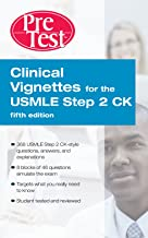 Clinical Vignettes for the USMLE Step 2 CK PreTest Self-Assessment & Review, 5th edition: PreTest Self-Assessment & review (eBook)