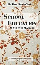 School Education (The Home Education Series) (Volume 3)