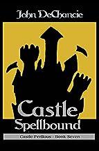 Castle Spellbound (Castle Perilous Book 7)