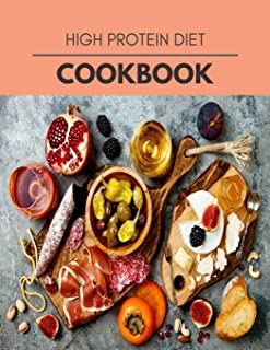 High Protein Diet Cookbook: Plant-Based Diet Program That Will Transform Your Body with a Clean Ketogenic Diet
