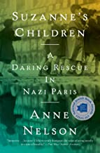 Suzanne's Children: A Daring Rescue in Nazi Paris
