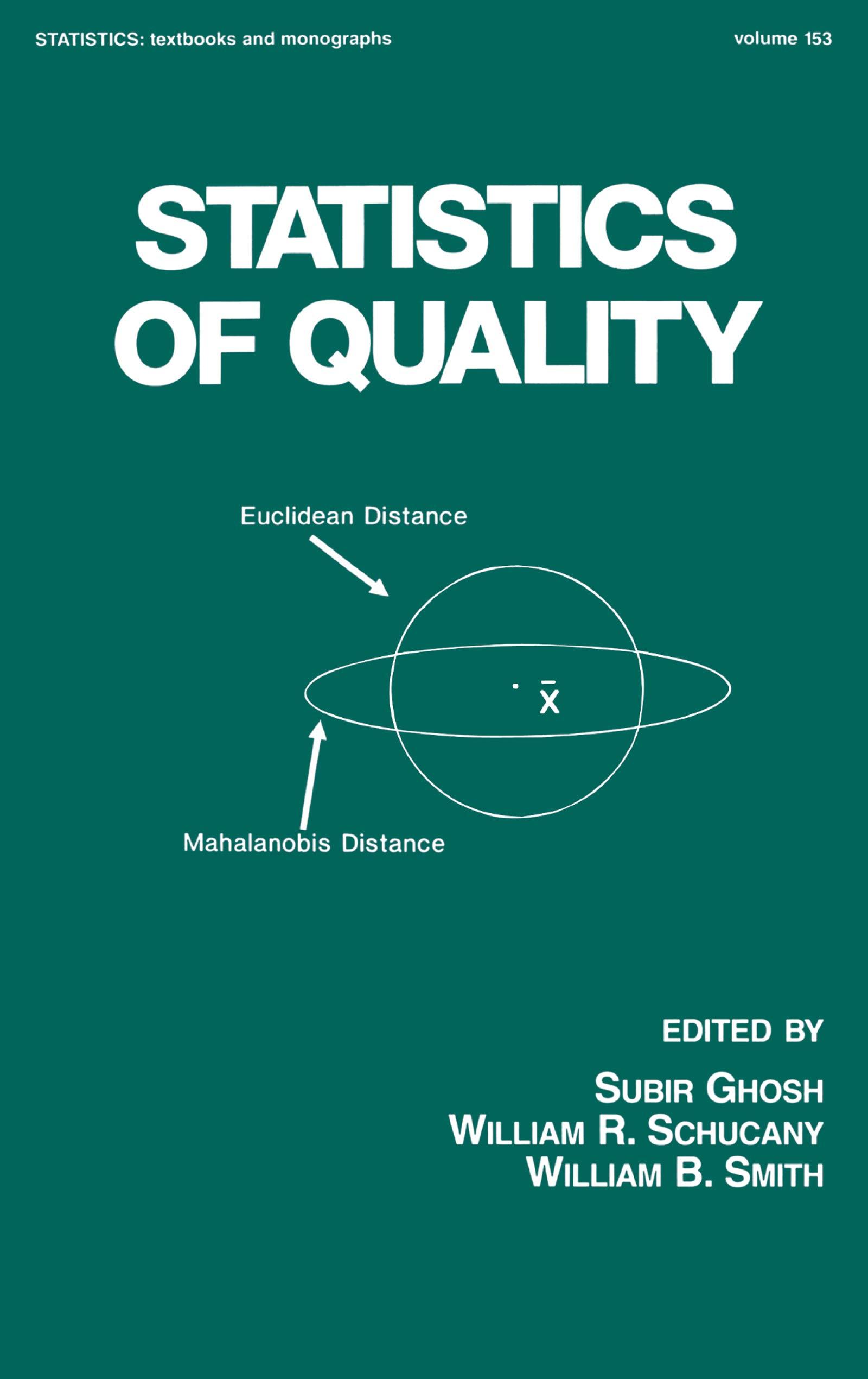 Statistics of Quality (Statistics: Textbooks and Monographs Book 153)