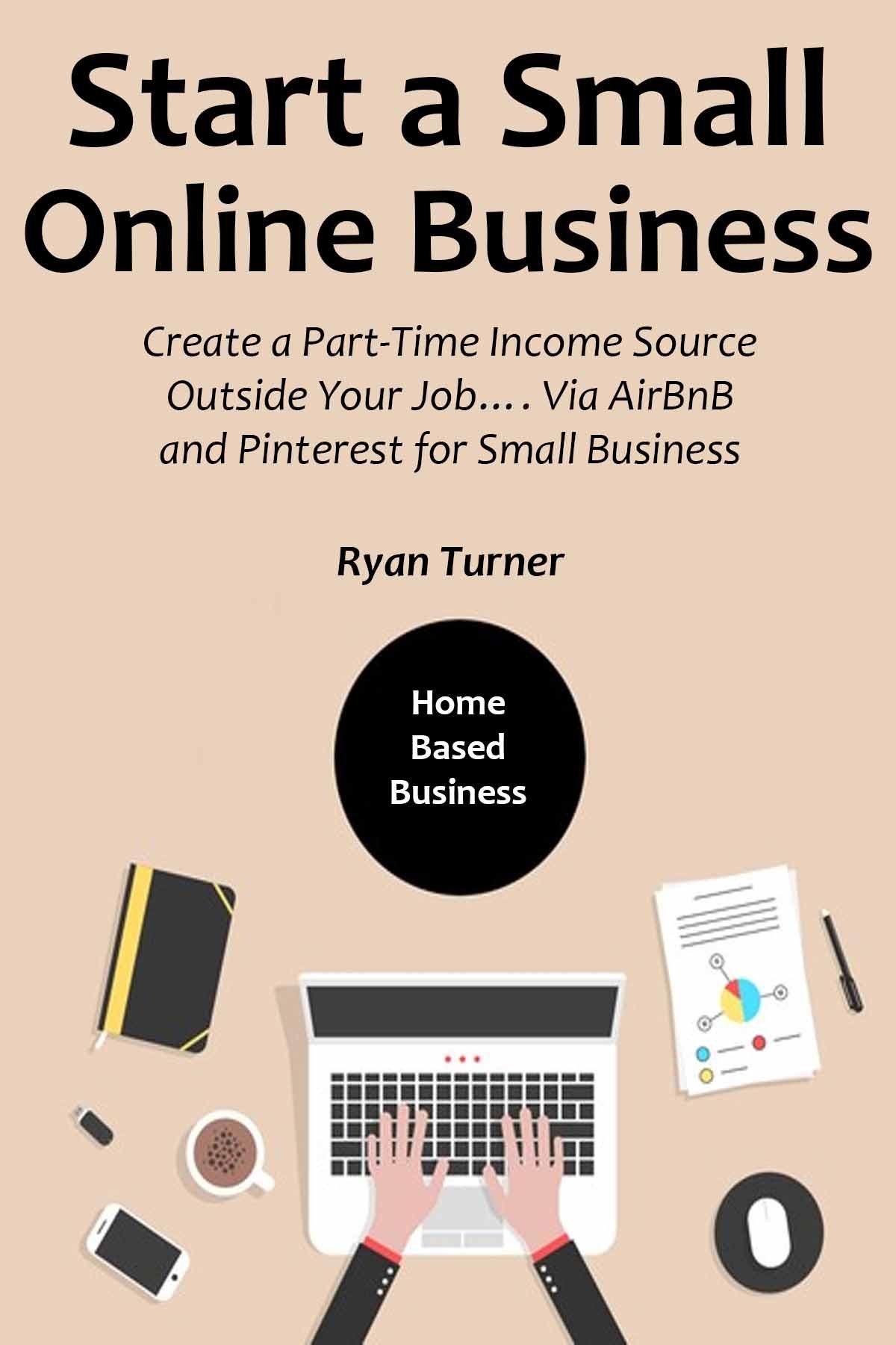 Start Small Online Business Part Time ebook