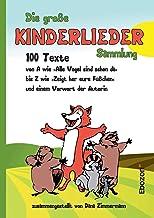 Die große Kinderlieder Sammlung (German Edition)
