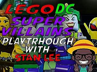 Lego DC Super Villains Playthrough With Stan Lee