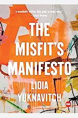 The Misfit's Manifesto (TED Books) Kindle Edition