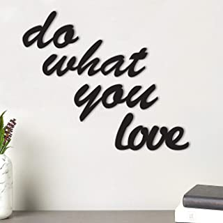 Art Street Do What You Love MDF Plaque Painted Cutout Ready to Hang Home Décor, Wall Décor, Wall Art,Decorative MDF Plaque...