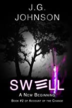 Swell: A New Beginning (Account of the Change Book 2)