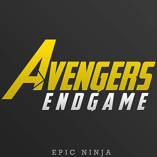 Avengers: Endgame by Epic Ninja on Amazon Music - Amazon.com
