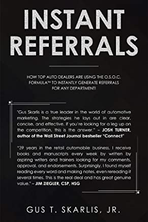 Instant Referrals: Generate Referrals On Demand With The O.S.O.C. Formula (English Edition)