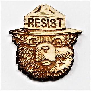 8ce2ac08 Smokey the Bear RESIST Wood Hat Pin | Anti-Trump Statement | Alt US National