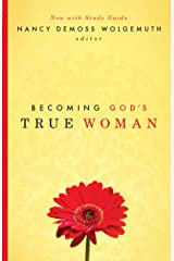 Becoming God's True Woman (English Edition) eBook Kindle