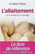 Livres L'Allaitement: De la naissance au sevrage PDF