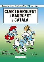 Clar i barrufet i barrufet i català (Les aventures dels Barrufets Book 9) (Catalan Edition)