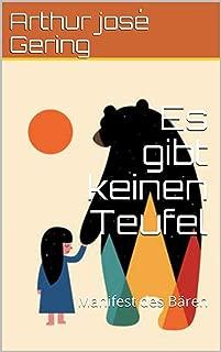 Es gibt keinen Teufel: Manifest des Bären (German Edition)