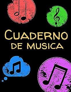 Cuaderno de musica: Cuaderno De Música Pentagramado, Con 8 Pentagramas Por Página, Muy Fácil Para Escribir Notas; Libreta Notación Musical, Tamaño A4, ... individual 2019 2020 (Spanish Edition)