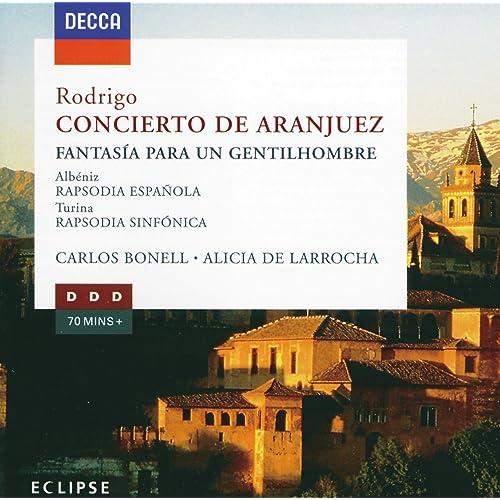 Rodrigo: Concierto de Aranjuez; Fantasia para un ...