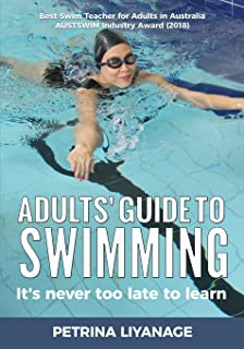 Adults' Guide To Swimming: It's Never Too Late To Learn