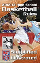 2012-13 NFHS High School Basketball Rules Simplified & Illustrated