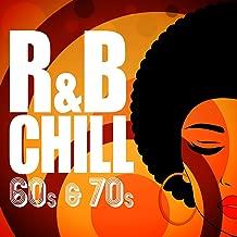 R&B Chill: 60s & 70s