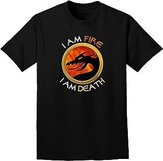 TooLoud I Am Fire I Am Death Adult Dark T-Shirt