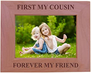 CustomGiftsNow First My Cousin Forever My Friend - Wood Picture Frame - Fits 5x7 Inch Picture (Horizontal)