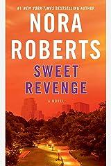 Sweet Revenge: A Novel Kindle Edition